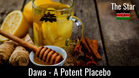 Dawa – Potent or Placebo?